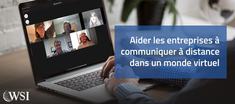 Aider Les Entreprises à Communiquer à Distance Dans Un Monde Virtuel